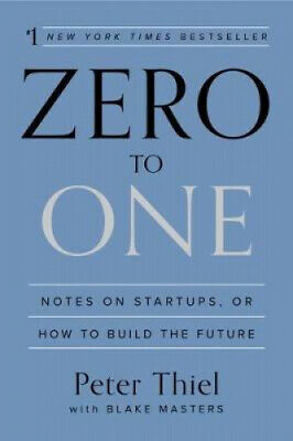 AU31.45 • Buy Zero To One: Notes On Startups, Or How To Build The Future