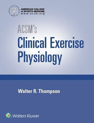 £115.29 • Buy Acsms Clinical Exercise Physiology Gq American College Of Sports Medicine Lippin