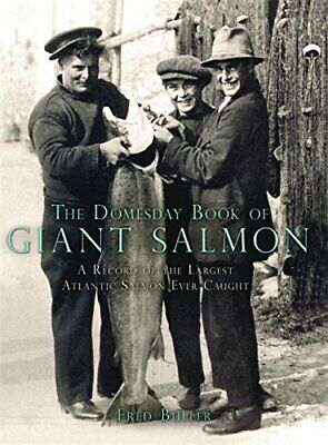 £56.81 • Buy DOMESDAY BOOK OF GIANT SALMON By Fred Buller - Hardcover *Excellent Condition*