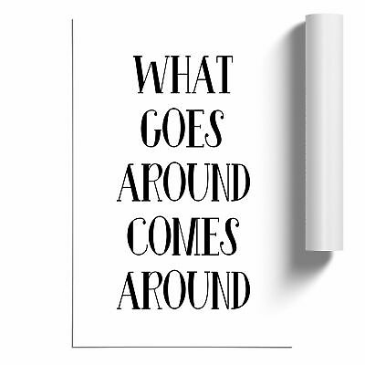 £11.95 • Buy What Goes Around Typography Poster Print Wall Art Unframed Picture
