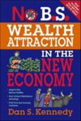 £5.37 • Buy No B.S. Wealth Attraction In The New Economy, Dan Kennedy, Entrepreneur Press, A