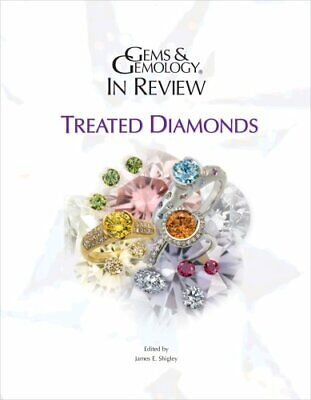 £57.43 • Buy GEMS & GEMOLOGY IN REVIEW: TREATED DIAMONDS By James E. Shigley **Excellent**