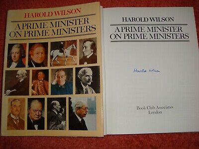 £49.99 • Buy SIGNED BY HAROLD WILSON     A PRIME MINISTER ON PRIME MINISTERS .  (HB & 1st ED)