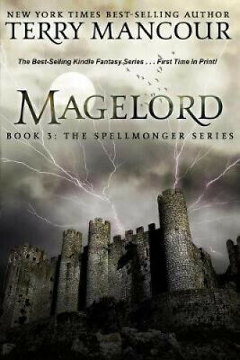 AU58.03 • Buy Magelord: Book Three Of The Spellmonger Series (Spellmonger) By Terry Mancour