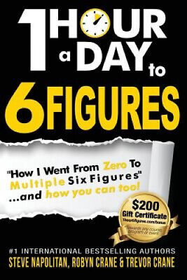 AU39.17 • Buy One-Hour A Day To 6 Figures:  How I Went From Zero To Multiple Six