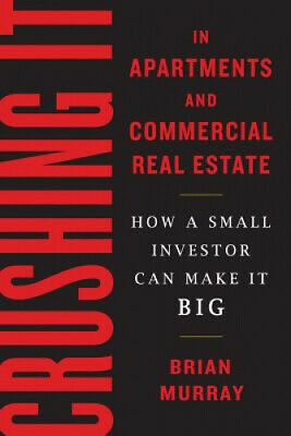 AU70.65 • Buy Crushing It In Apartments And Commercial Real Estate: How A Small Investor Can
