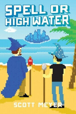 AU29.79 • Buy Spell Or High Water (Magic 2.0) By Scott Meyer