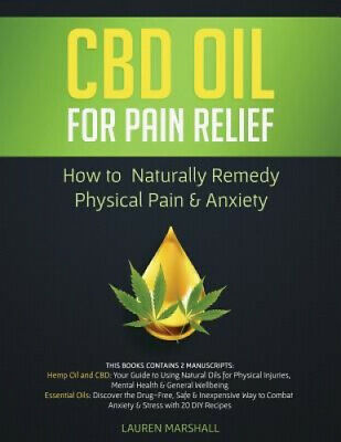 AU33.90 • Buy CBD Oil For Pain Relief: How To Naturally Remedy Physical Pain & Anxiety
