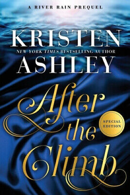 AU29.49 • Buy After The Climb (River Rain) [Special Edition] By Kristen Ashley