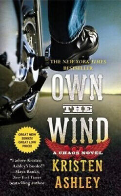 AU27.10 • Buy Own The Wind: A Chaos Novel (Chaos) By Kristen Ashley