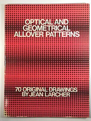 AU38.99 • Buy OPTICAL AND GEOMETRICAL ALLOVER PATTERNS DOVER PICTORIAL By Jean Larcher 1979
