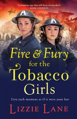 AU29.19 • Buy Fire And Fury For The Tobacco Girls: A Brand New Gritty, Gripping Historical