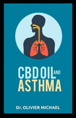 AU27.48 • Buy CBD Oil And Asthma By Olivier Michael