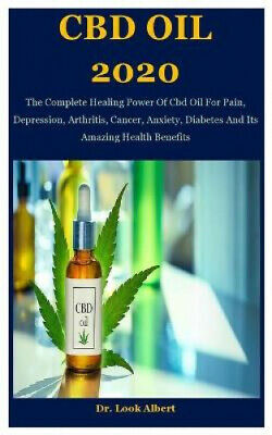 AU14.63 • Buy CBD Oil 2020: The Complete Healing Power Of Cbd Oil For Pain, Depression,