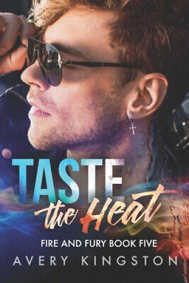 AU53.08 • Buy Taste The Heat: (Fire And Fury Book Five) By Avery Kingston