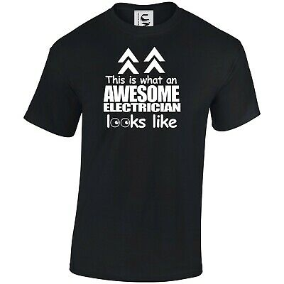 £9.99 • Buy What An Awesome Electrician Looks Like T-shirt Fun Gift All Sizes Adults & Kids