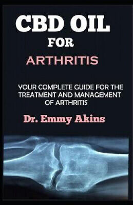 AU29.71 • Buy CBD Oil For Arthritis: Your Complete Guide For The Treatment And Management Of