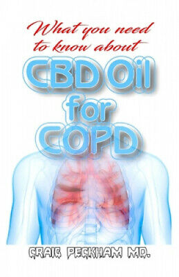 AU28.56 • Buy What You Need To Know About CBD Oil For COPD: Using CBD Oil To Effectively