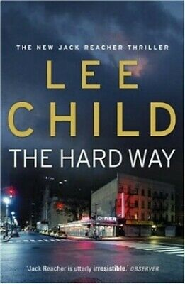 The Hard Way (Jack Reacher) By Child, Lee Hardback Book The Cheap Fast Free Post • 3.29£