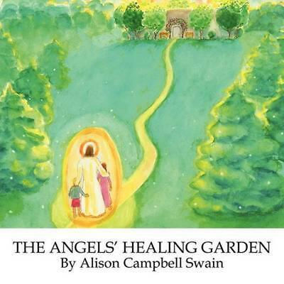 $ CDN18.76 • Buy The Angels' Healing Garden By Alison Campbell Swain (English) Paperback Book Fre