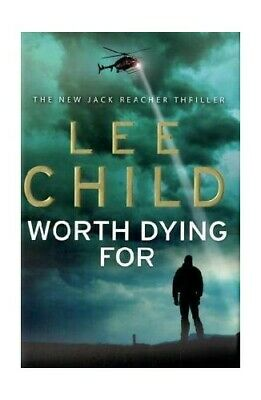 Worth Dying For (Jack Reacher) By Child, Lee Hardback Book The Cheap Fast Free • 3.29£