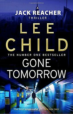 Gone Tomorrow: (Jack Reacher 13) By Child, Lee Paperback Book The Cheap Fast • 3.99£