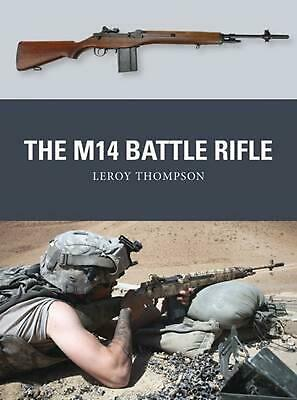 $24.82 • Buy The M14 Battle Rifle By Leroy Thompson (English) Paperback Book Free Shipping!