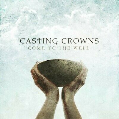 $4.24 • Buy Casting Crowns : Come To The Well Gospel 1 Disc CD