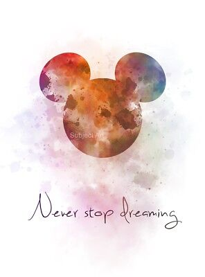 ART PRINT Never Stop Dreaming Quote, Mickey Mouse Nursery, Disney, Wall Art Gift • 7.99£