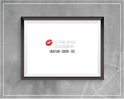 £3.99 • Buy Kiss The Miss Goodbye Personalised A4 Print | Hen Party Keepsake Hen Party Games