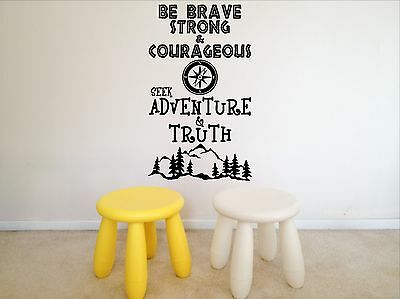 Be Brave, Courageous, Adventure, Truth, Childrens, Wall Sticker • 14.99£