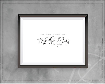 Hen Party Keepsake - Kiss The Miss Goodbye! A4 Floral Print. Personalised • 3.85£