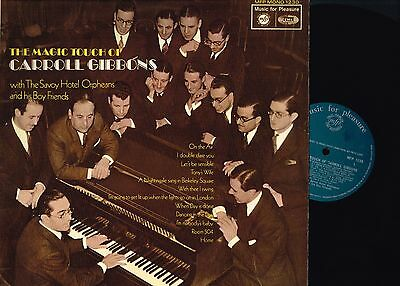 £4.95 • Buy MAGIC TOUCH OF CARROL GIBBONS With SAVOY HOTEL ORPHEANS Vinyl LP MONO MFP 1230