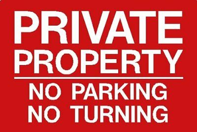 Parking Sign: PRIVATE PROPERTY NO PARKING NO TURNING A4 (200 X 300mm)  • 6.99£