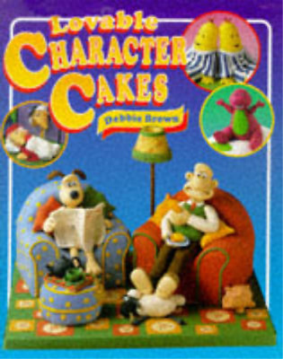 Lovable Character Cakes, Debbie Brown, Used; Good Book • 3.29£