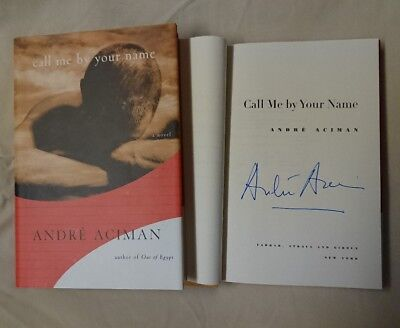 AU2669.25 • Buy Signed Book Call Me By Your Name André Aciman HC DJ 1/1 Novel Andre CMBYN Movie