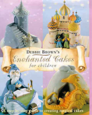 £3.99 • Buy Enchanted Cakes For Children, Debbie Brown, Used; Good Book