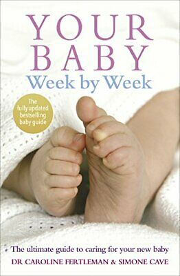 Your Baby Week By Week By Simone Cave New Paperback Book • 13.14£