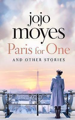AU7.50 • Buy  Paris For One And Other Stories By Jojo Moyes Bestelling Author Me Before You