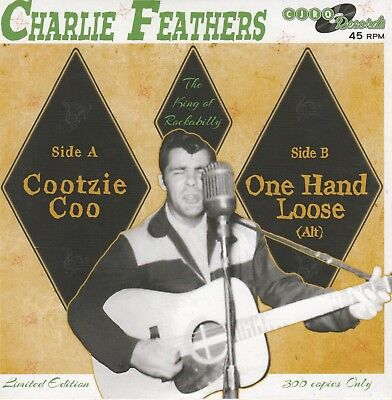 £10.10 • Buy ROCKABILLY REPRO: CHARLIE FEATHERS - One Hand Loose (Alt. Take)/Coozie Coo CJRO