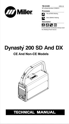 $45 • Buy Miller Dynasty 200 Sd & Dx Effective With Lc339215 Service Manual