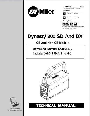 $75 • Buy Miller Dynasty 200 Sd & Dx Effective With Lk450153l Service Manual