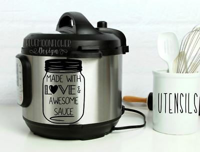 $ CDN10.13 • Buy Instant Pot Vinyl Decal • Made With Love And Awesome Sauce • 3 Sizes Available