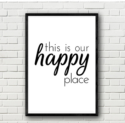 This Is Our Happy Place Typography Quote Wall Art Print Poster Love Family Gift • 2.50£