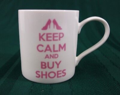 Kent Pottery Mug Keep Calm And Buy Shoes 12 Oz White With Pink Lettering • 6.57£