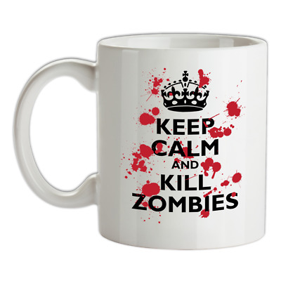 £12.95 • Buy Keep Calm And Kill Zombies Mug - Walkers - Undead - Present - Zombie