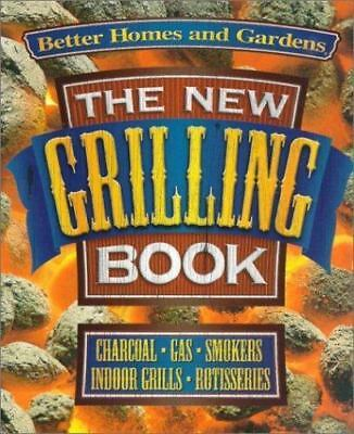 $4.49 • Buy The New Grilling Book : Charcoal, Gas, Smokers, Indoor Grills, Rotisseries (2000