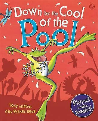 Down By The Cool Of The Pool By Tony Mitton NEW (Paperback) Children's Book • 3.75£