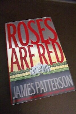 £3.48 • Buy Roses Are Red By James Patterson (2000, Hardcover) First Edition