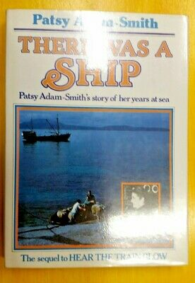 AU30 • Buy There Was A Ship By Patsy Adam-Smith (Hardcover, 1983)